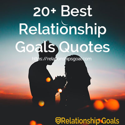 60 Best Relationship Goals Quotes Relationship Goals Cool Couple Quotes